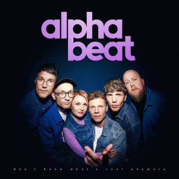 alphabeat_-_dont_know_whats_cool_anymore_lp_cd
